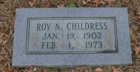 CHILDRESS, ROY N - Saline County, Arkansas | ROY N CHILDRESS - Arkansas Gravestone Photos
