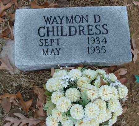 CHILDRESS, WAYMON D. - Saline County, Arkansas | WAYMON D. CHILDRESS - Arkansas Gravestone Photos