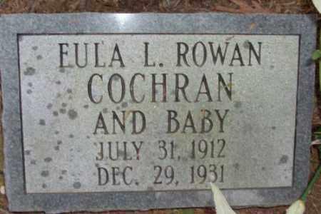ROWAN COCHRAN, EULA L. - Saline County, Arkansas | EULA L. ROWAN COCHRAN - Arkansas Gravestone Photos