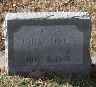 FOWLER, JOHN - Saline County, Arkansas | JOHN FOWLER - Arkansas Gravestone Photos