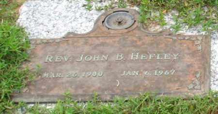 HEFLEY, REV, JOHN B. - Saline County, Arkansas | JOHN B. HEFLEY, REV - Arkansas Gravestone Photos