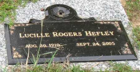 ROGERS HEFLEY, LUCILLE - Saline County, Arkansas | LUCILLE ROGERS HEFLEY - Arkansas Gravestone Photos