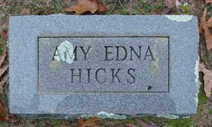 HICKS, AMY EDNA - Saline County, Arkansas | AMY EDNA HICKS - Arkansas Gravestone Photos