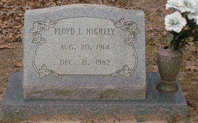 HIGHLEY, FLOYD J. - Saline County, Arkansas | FLOYD J. HIGHLEY - Arkansas Gravestone Photos