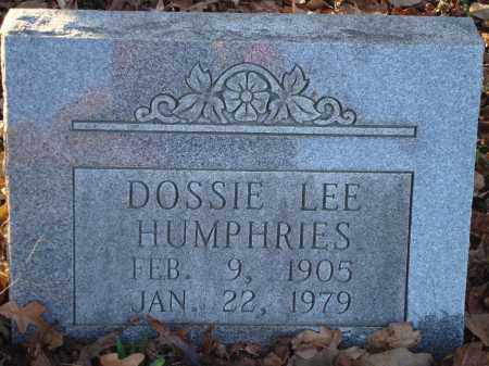 HUMPHRIES, DOSSIE LEE - Saline County, Arkansas | DOSSIE LEE HUMPHRIES - Arkansas Gravestone Photos