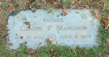 MANGRUM, CLAUDE P. - Saline County, Arkansas | CLAUDE P. MANGRUM - Arkansas Gravestone Photos