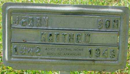 MATTHEW, JERRY DON - Saline County, Arkansas | JERRY DON MATTHEW - Arkansas Gravestone Photos