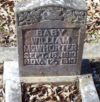 MCWHORTER, BABY WILLIAM - Saline County, Arkansas | BABY WILLIAM MCWHORTER - Arkansas Gravestone Photos