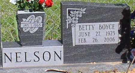 BOYCE NELSON, BETTY - Saline County, Arkansas | BETTY BOYCE NELSON - Arkansas Gravestone Photos