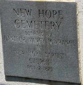 * NEW HOPE CEMETERY, ENTRANCE PLAQUE - Saline County, Arkansas | ENTRANCE PLAQUE * NEW HOPE CEMETERY - Arkansas Gravestone Photos
