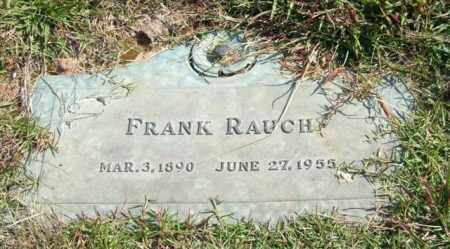 RAUCH, FRANK - Saline County, Arkansas | FRANK RAUCH - Arkansas Gravestone Photos