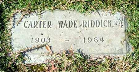 RIDDICK, CARTER WADE - Saline County, Arkansas | CARTER WADE RIDDICK - Arkansas Gravestone Photos