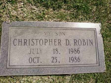 ROBIN, CHRISTOPHER D. - Saline County, Arkansas | CHRISTOPHER D. ROBIN - Arkansas Gravestone Photos