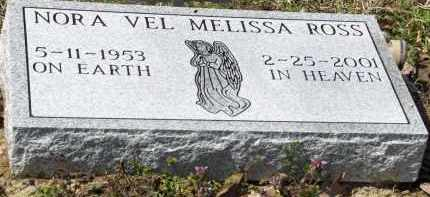ROSS, NORA VEL MELISSA - Saline County, Arkansas | NORA VEL MELISSA ROSS - Arkansas Gravestone Photos
