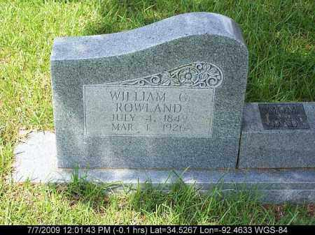 ROWLAND, WILLIAM G. - Saline County, Arkansas | WILLIAM G. ROWLAND - Arkansas Gravestone Photos