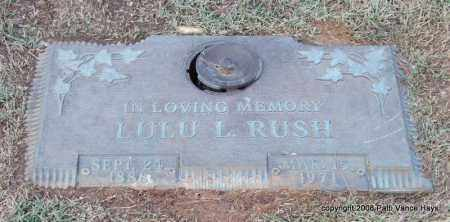 RUSH, LULU R. - Saline County, Arkansas | LULU R. RUSH - Arkansas Gravestone Photos