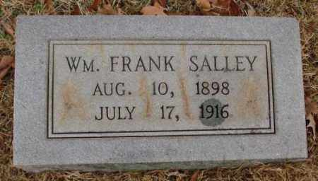 SALLEY, WM. FRANK - Saline County, Arkansas | WM. FRANK SALLEY - Arkansas Gravestone Photos