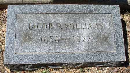 WILLIAMS, JACOB P. - Saline County, Arkansas | JACOB P. WILLIAMS - Arkansas Gravestone Photos