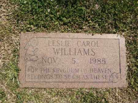 WILLIAMS, LESLIE CAROL - Saline County, Arkansas | LESLIE CAROL WILLIAMS - Arkansas Gravestone Photos