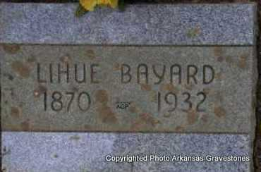 BAYARD, LIHUE - Scott County, Arkansas | LIHUE BAYARD - Arkansas Gravestone Photos