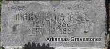 BELL, MARY ELLA - Scott County, Arkansas | MARY ELLA BELL - Arkansas Gravestone Photos