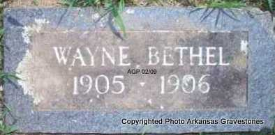 BETHEL, WAYNE - Scott County, Arkansas | WAYNE BETHEL - Arkansas Gravestone Photos