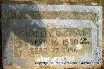BROWN, CHARLEY M - Scott County, Arkansas | CHARLEY M BROWN - Arkansas Gravestone Photos