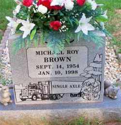 BROWN, MICHAEL ROY - Scott County, Arkansas | MICHAEL ROY BROWN - Arkansas Gravestone Photos
