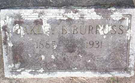 BURRUSS, OAKLEY B - Scott County, Arkansas | OAKLEY B BURRUSS - Arkansas Gravestone Photos