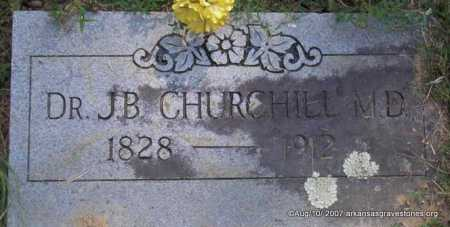 CHURCHILL,  M D, J  B, DR - Scott County, Arkansas | J  B, DR CHURCHILL,  M D - Arkansas Gravestone Photos