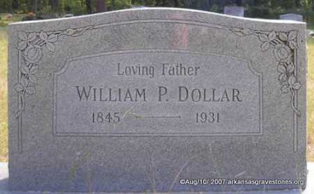 DOLLAR, WILLIAM P - Scott County, Arkansas | WILLIAM P DOLLAR - Arkansas Gravestone Photos