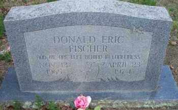 FISCHER, DONALD ERIC - Scott County, Arkansas | DONALD ERIC FISCHER - Arkansas Gravestone Photos