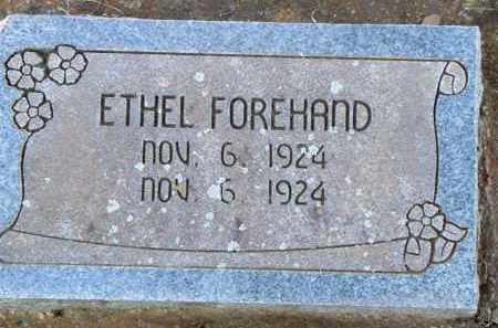 FOREHAND, ETHEL - Scott County, Arkansas | ETHEL FOREHAND - Arkansas Gravestone Photos