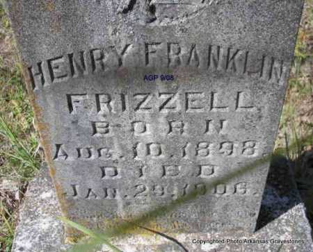FRIZZELL, HENRY FRANKLIN - Scott County, Arkansas | HENRY FRANKLIN FRIZZELL - Arkansas Gravestone Photos