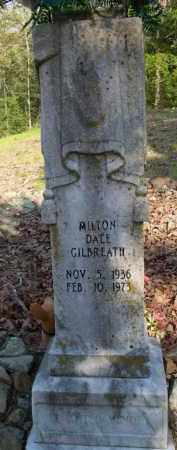 GILBREATH, MILTON DALE - Scott County, Arkansas | MILTON DALE GILBREATH - Arkansas Gravestone Photos