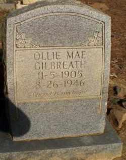 GILBREATH, OLLIE MAE - Scott County, Arkansas | OLLIE MAE GILBREATH - Arkansas Gravestone Photos