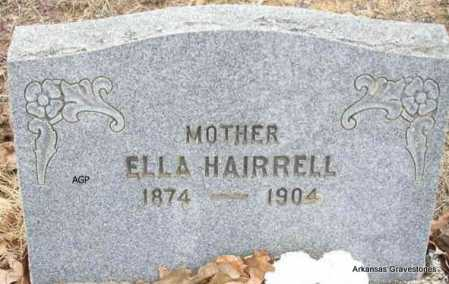 HAIRRELL, ELLA - Scott County, Arkansas | ELLA HAIRRELL - Arkansas Gravestone Photos