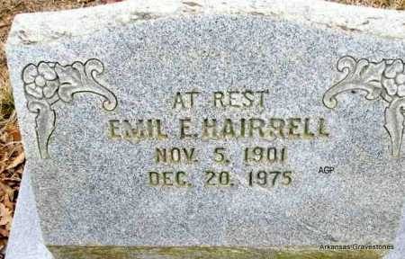 HAIRRELL, EMIL E - Scott County, Arkansas | EMIL E HAIRRELL - Arkansas Gravestone Photos