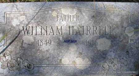 HAIRRELL, WILLIAM - Scott County, Arkansas | WILLIAM HAIRRELL - Arkansas Gravestone Photos