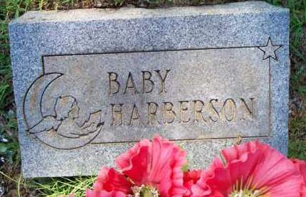 HARBERSON, BABY - Scott County, Arkansas | BABY HARBERSON - Arkansas Gravestone Photos
