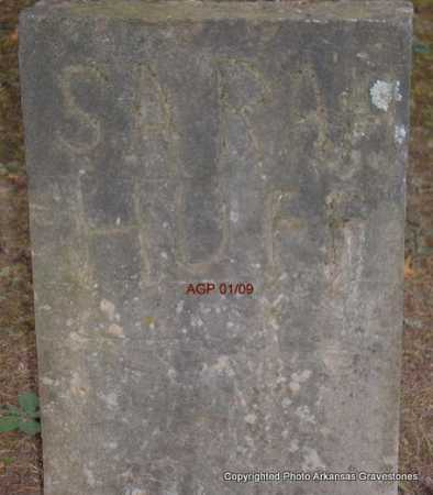 HUFF, SARAH - Scott County, Arkansas | SARAH HUFF - Arkansas Gravestone Photos