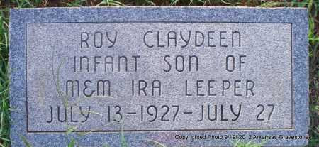 LEEPER, ROY CLAYDEEN - Scott County, Arkansas | ROY CLAYDEEN LEEPER - Arkansas Gravestone Photos