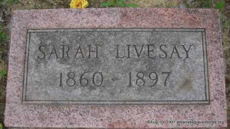 LIVESAY, SARAH - Scott County, Arkansas | SARAH LIVESAY - Arkansas Gravestone Photos