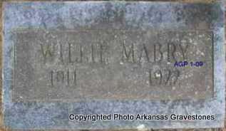 MABRY, WILLIE - Scott County, Arkansas | WILLIE MABRY - Arkansas Gravestone Photos