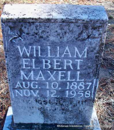MAXELL, WILLIAM ELBERT - Scott County, Arkansas | WILLIAM ELBERT MAXELL - Arkansas Gravestone Photos