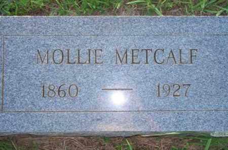 METCALF, MOLLIE - Scott County, Arkansas | MOLLIE METCALF - Arkansas Gravestone Photos