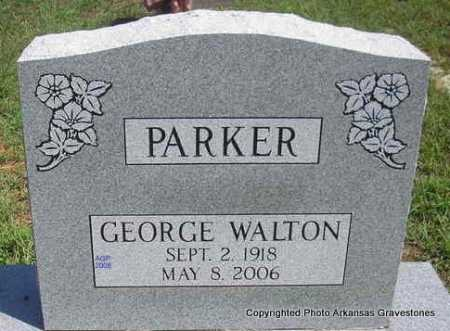 PARKER, GEORGE WALTON - Scott County, Arkansas | GEORGE WALTON PARKER - Arkansas Gravestone Photos