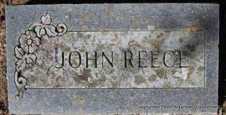 REECE, JOHN - Scott County, Arkansas | JOHN REECE - Arkansas Gravestone Photos