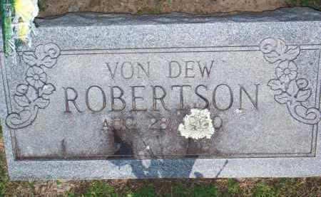 ROBERTSON, VON DEW - Scott County, Arkansas | VON DEW ROBERTSON - Arkansas Gravestone Photos