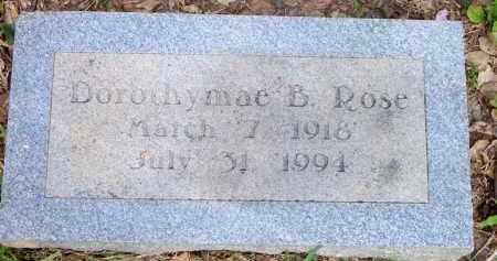 ROSE, DOROTHYMAE B - Scott County, Arkansas | DOROTHYMAE B ROSE - Arkansas Gravestone Photos